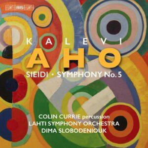 Kalevi Aho: Sieidi, Symphony No. 5 - Colin Currie