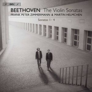 Beethoven: The Violin Sonatas Nos 1 - 4 - Frank Peter Zimmermann