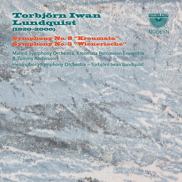 Torbjorn Iwan Lundquist: Symphonies Nos. 8 & 5 - Malmö Symphony Orchestra