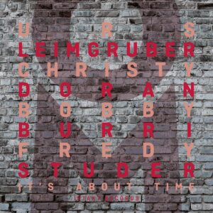 It's About Time - Urs Leimgruber
