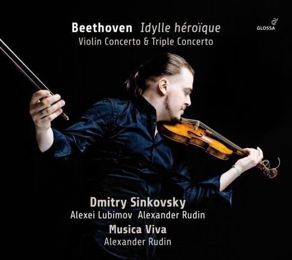 Beethoven: Violin Concerto & Triple Concerto - Dmitry Sinkovsky