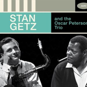 The Complete Sessions - Stan Getz And The Oscar Peterson Trio