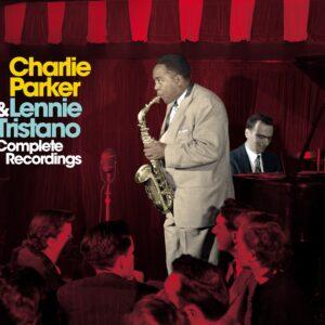 Complete Recordings (Vinyl) - Charlie Parker & Lennie Tristano