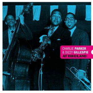 At Birdland (Vinyl) - Charlie Parker & Dizzy Gillespie