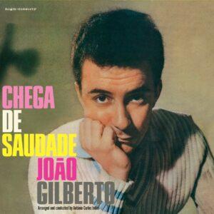 Chega De Saudade - Joao Gilberto