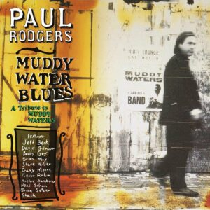 Muddy Water Blues (Vinyl) - Paul Rodgers