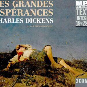 Charles Dickens: Les Grandes Esperances - Bernard Bollet