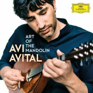 Art Of The Mandolin - Avi Avital