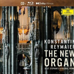 The New Organ At St.Stephan's Cathedral, Vienna - Konstantin Reymaier