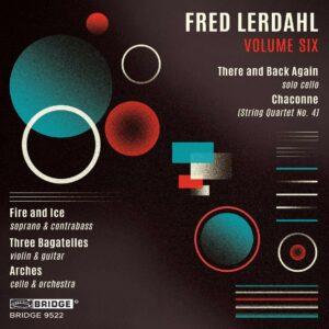 Fred Lerdahl Vol. 6 - Tom Kraines