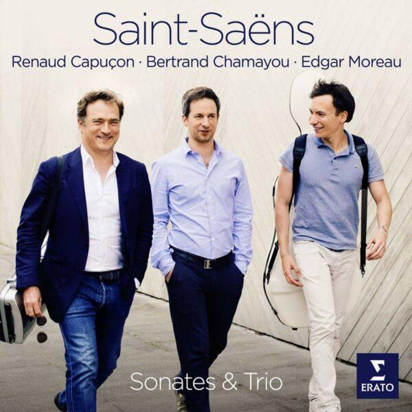 Saint-Saërns: Sonate Et Trio - Renaud Capuçon
