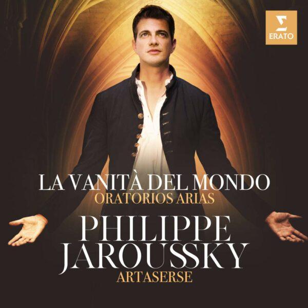 Oratorio Arias: La Vanita Del Mondo - Philippe Jaroussky