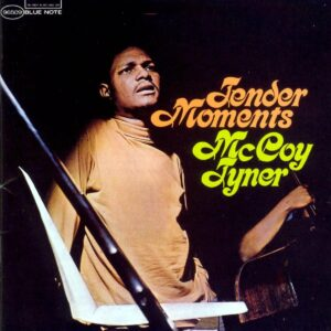 Tender Moments (Vinyl) - McCoy Tyner