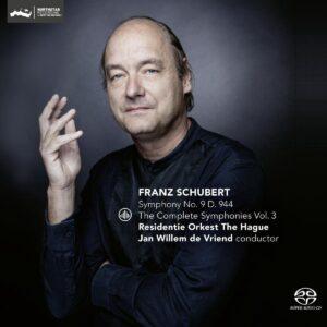 Schubert: The Complete Symphonies Vol.3: Symphony No.9, D.94 - Jan Willem de Vriend