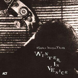Winter In Venice (Vinyl) - Esbjorn Svensson Trio