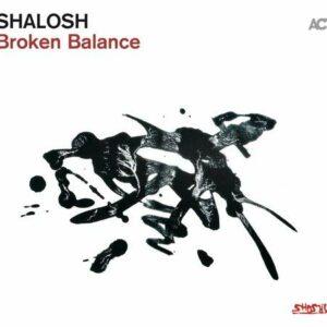 Broken Balance - Shalosh