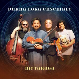 Metaraga - Purna Loka Ensemble