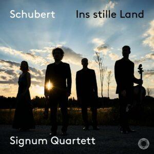 Schubert: Ins Stille Land - Signum Quartett