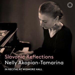 Slavonic Reflections - Nelly Akopian-Tamarina