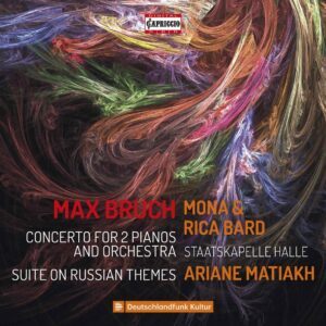 Max Bruch: Concerto For 2 Pianos And Orchestra - Mona Bard