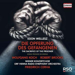 Egon Wellesz: Die Opferung Des Gefangenen - Friedrich Cerha