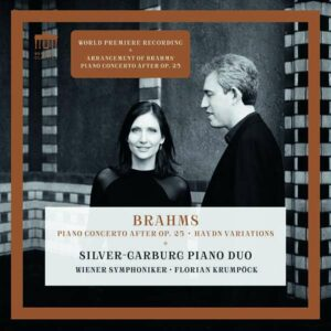Brahms:Concerto For Piano Four Hands - Silver Garburg Piano Duo