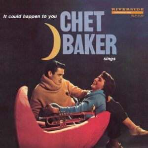 Chet Backer Sings: It Could Happen To You (Vinyl)