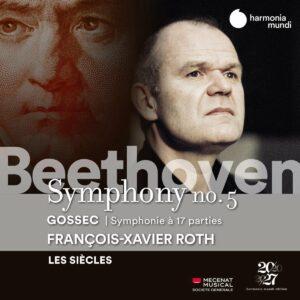 Beethoven: Symphony No. 5 / Gossec: Symphonie à dix-sept parties - François-Xavier Roth