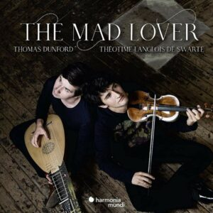 The Mad Lover - Thomas Dunford