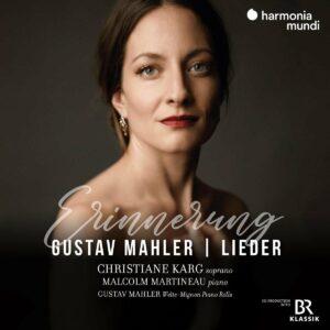 Mahler: Lieder, Erinnerung - Christiane Karg