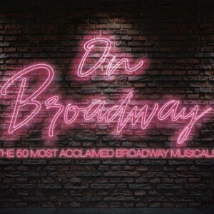 On Broadway: The 50 Most Acclaimed Broadway Musicals (OST)