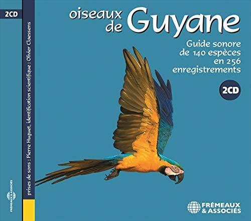 Oiseaux De Guyane - Guide Sonore De 140 Especes En 256 Enregistrement