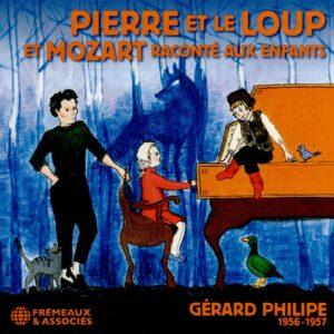 Pierre Et Le Loup Suivi De Mozart Raconté Aux Enfants - Philipe Gerard