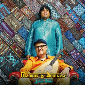 Janna Aana - Markus (Marc Cormier) & Shahzad Santoo Khan