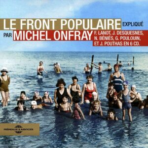 Le Front Populaire - Michel Onfray