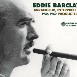 Arrangeur, Interprète & Producteur 1946-1962 - Eddie Barclay