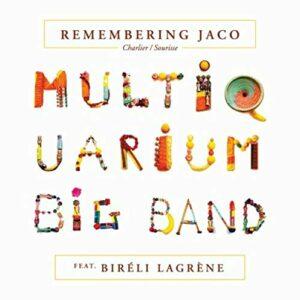 Remembering Jaco (Vinyl) - Charlier/Sourisse Multiquarium Big Band Feat. Bireli Lagrène