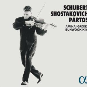 Shostakovich / Schubert / Partos - Amihai Grosz