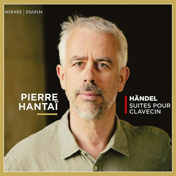Handel: Suites Pour Clavecin - Pierre Hantai