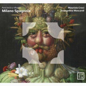 Milano Spagnola, Para Tecla Y Vihuela - Evangelina Mascardi