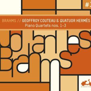 Brahms: The 3 Piano Quartets - Geoffroy Couteau
