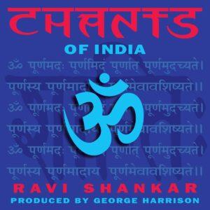 Chants Of India (Vinyl) - Ravi Shankar