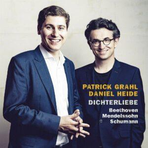 Beethoven / Schumann / Mendelssohn: Dichterliebe - Patrick Grahl