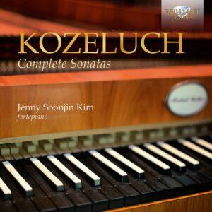 Leopold Kozeluch: Complete Sonatas - Jenny Soonjin Kim