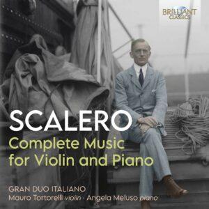 Rosario Scalero: Complete Music For Violin And Piano - Gran Duo Italiano
