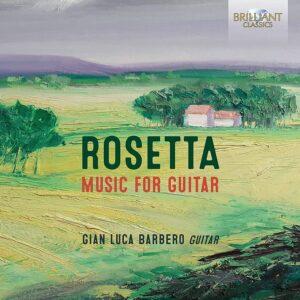 Giuseppe Rosetta: Music For Guitar - Gian Luca Barbero