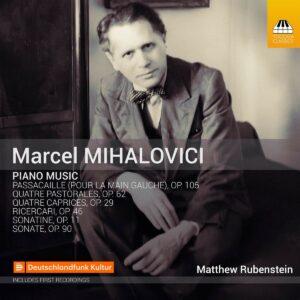 Marcel Mihalovici: Piano Music - Matthew Rubenstein