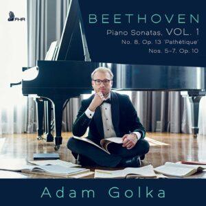 Beethoven: Piano Sonatas, Vol. 1 - Adam Golka