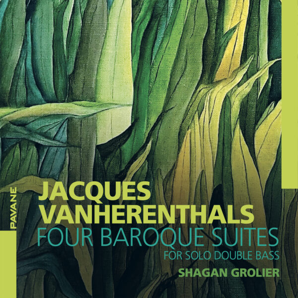 Jacques van Herentals: Four Baroque Suites For Solo Double Bass - Shagan Grolier
