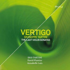 Giuseppe Tartini: Vertigo, The Last Violon Sonatas - Duo Tartini